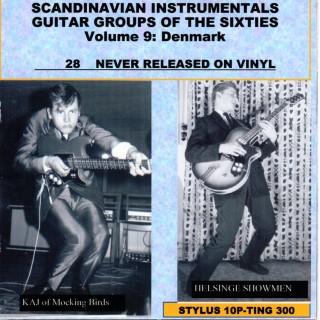 SCANDINAVIAN INSTRUMENTALS GUITAR/SAX GROUPS OF THE SIXTIES:VOL 9 DENMARK - STYLUS - CD