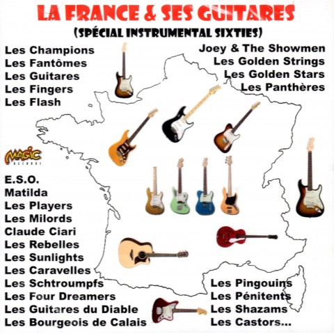 LA FRANCE & SES GUITARES - SPECIAL INSTRUMENTAL SIXTIES - CD IMPORT