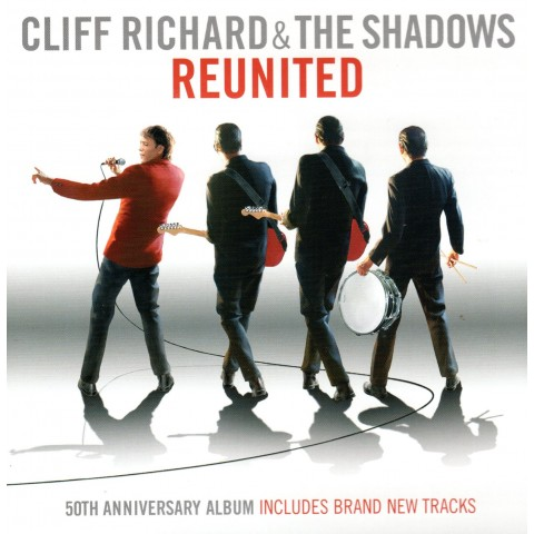 CLIFF RICHARD AND THE SHADOWS - REUNITED - CD