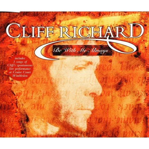 CLIFF RICHARD - BE WITH ME ALWAYS - CD SINGLE