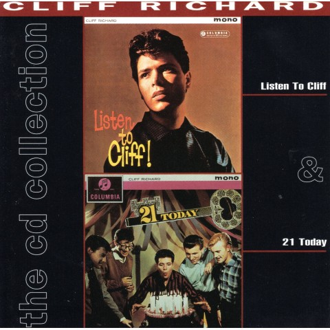 CLIFF RICHARD - LISTEN TO CLIFF - 21 TODAY - 2CD