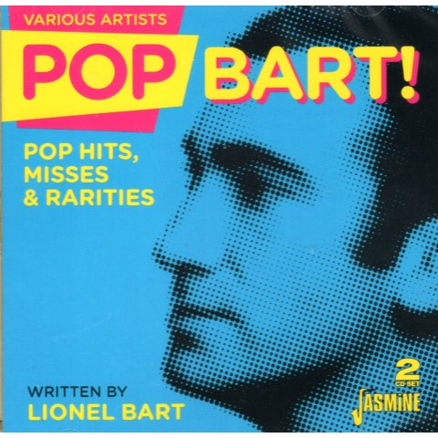 POP BART - Pop Hits, Misses & Rarities - 2CD - LIONEL BART