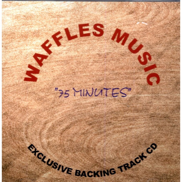BACKING TRACK CD - WAFFLES MUSIC - 75 MINUTES