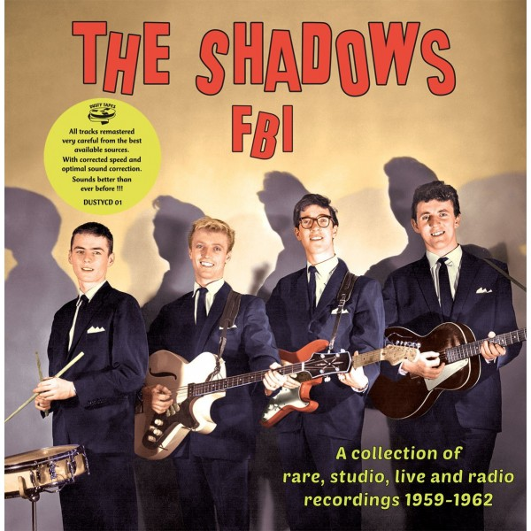 THE SHADOWS - FBI (RARE STUDIO, LIVE AND RADIO CONTENT) 1959-1962 - IMPORT CD