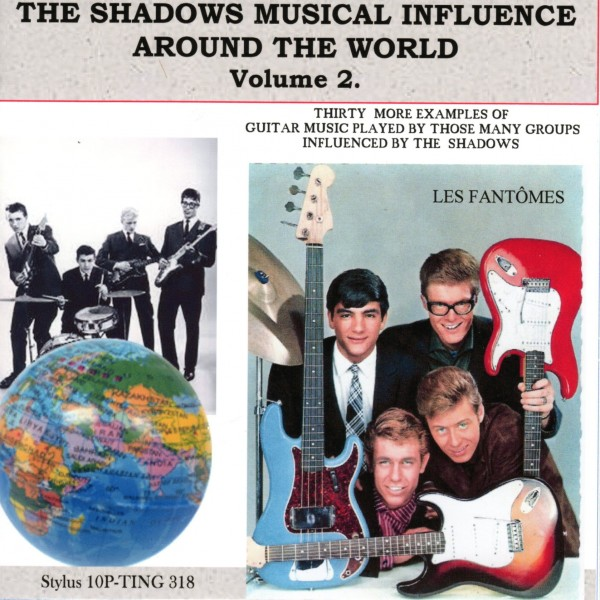 THE SHADOWS MUSICAL INFLUENCE AROUND THE WORLD VOL 2 - STYLUS - CD