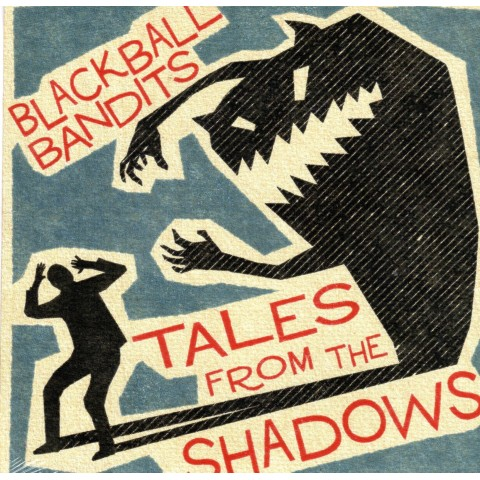 BLACKBALL BANDITS - TALES FROM THE SHADOWS - IMPORT EP CD