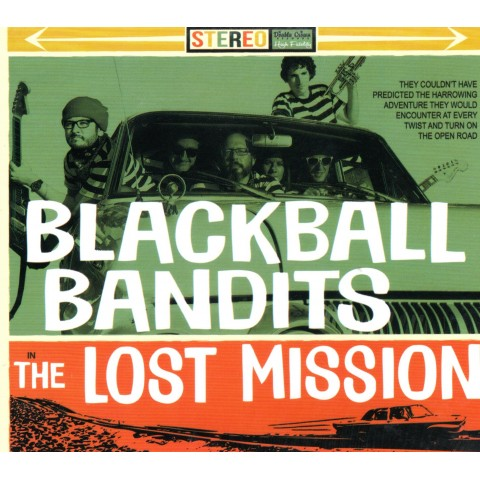 BLACKBALL BANDITS - THE LOST MISSION - IMPORT CD
