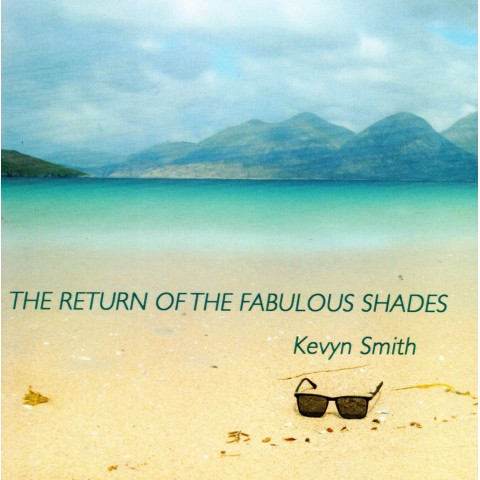 KEVYN SMITH - RETURN OF THE FABULOUS SHADES - CD