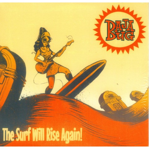 BAJA BUG - SURF WILL RISE AGAIN - IMPORT CD