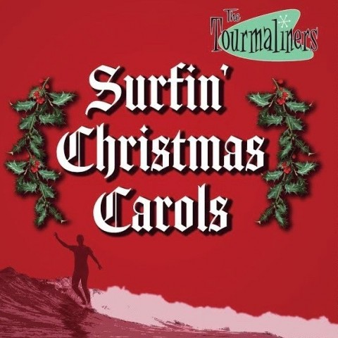 TOURMALINERS - SURFIN CHRISTMAS CAROLS - CD IMPORT