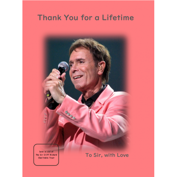 CLIFF RICHARD - THANK YOU FOR A LIFETIME - TO SIR WITH LOVE - BOOK