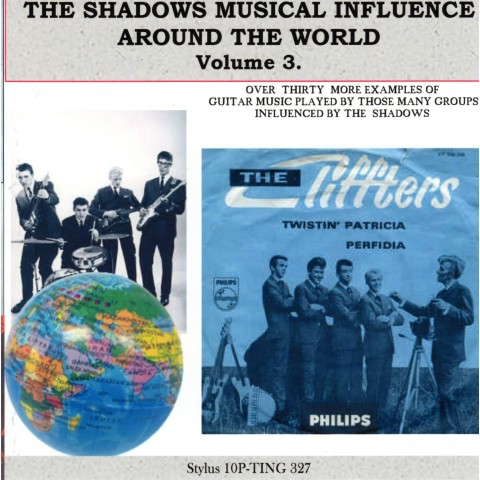 THE SHADOWS  MUSICAL INFLUENCE AROUND THE WORLD VOL 3 - STYLUS - CD