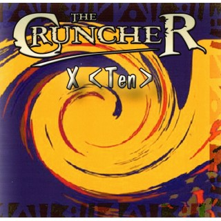 THE CRUNCHER - X (TEN)  - IMPORT CD