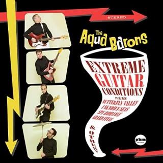 COMING SOON - AQUA BARONS - EXTREME GUITAR CONDITIONS - CD