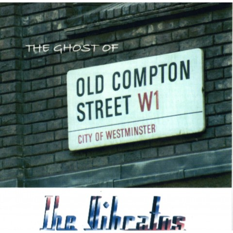 VIBRATOS - GHOST OF OLD COMPTON STREET - CD