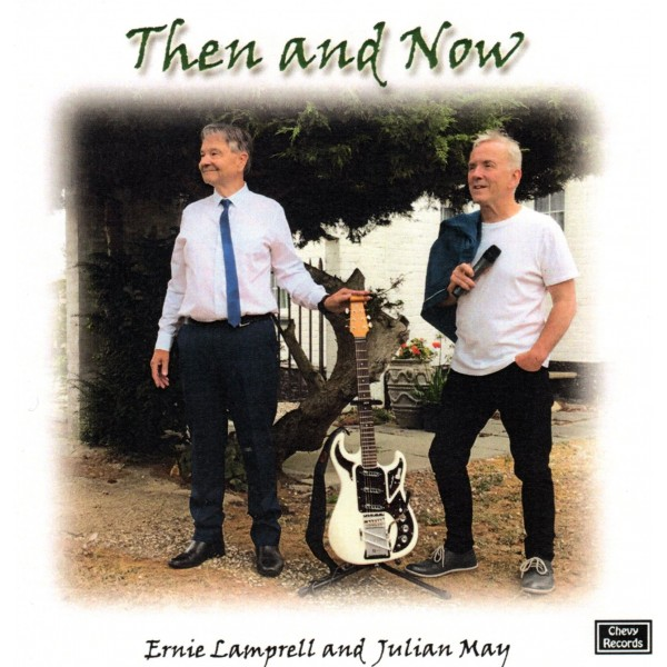 JULIAN MAY AND ERNIE LAMPRELL - THEN AND NOW - CD