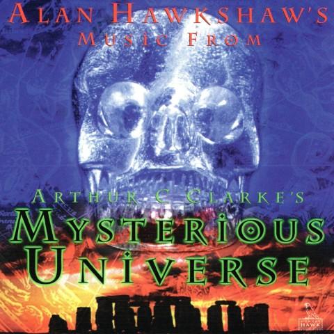 ALAN HAWKSHAW - MUSIC FROM ARTHUR C CLARKE'S MYSTERIOUS UNIVERSE - CD