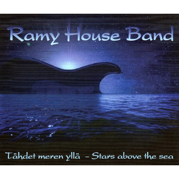 RAMY HOUSE BAND - TAHDET MEREN YLLA - STARS ABOVE THE SEA - 2CD IMPORT