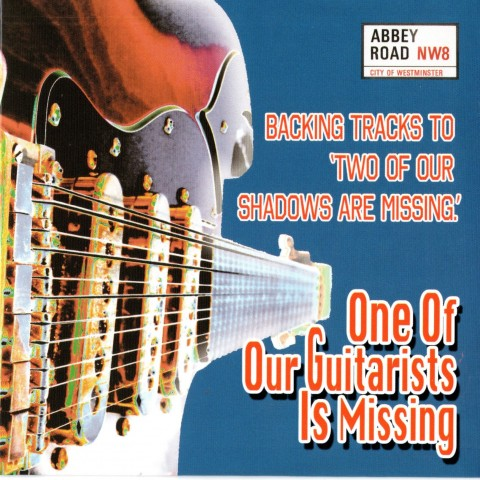 ONE OF OUR GUITARISTS IS MISSING - BARRY GIBSON'S LOCAL HEROES - BACKING TRACK CD