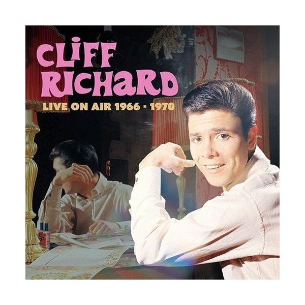 CLIFF RICHARD - LIVE ON AIR 1966 To 1970 - 2CD IMPORT