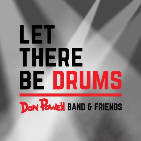 DON POWELL AND GUESTS - LET THERE BE DRUMS