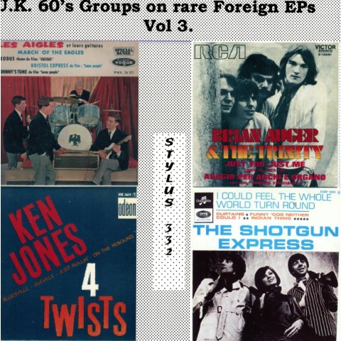 U.K. 60's GROUPS ON RARE FOREIGN EPs Vol 3 - CD STYLUS