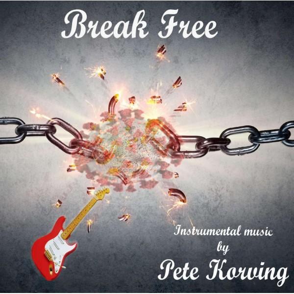 PRE-ORDER - PETE KORVING - BREAK FREE - IMPORT CD
