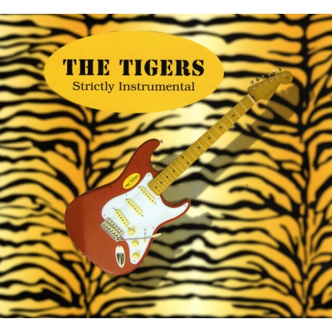 PRE-ORDER . THE TIGERS - STRICTLY INSTRUMENTAL - CD IMPORT