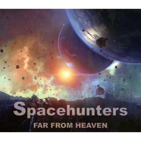SPACEHUNTERS - FAR FROM HEAVEN - CD IMPORT