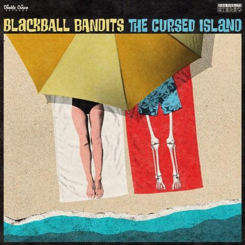 BLACKBALL BANDITS - CURSED ISLAND - IMPORT CD