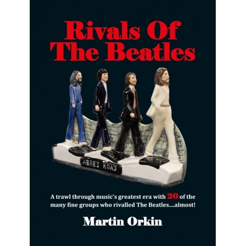 RIVALS OF THE BEATLES - BOOK - MARTIN ORKIN - FEAT CLIFF AND THE SHADS