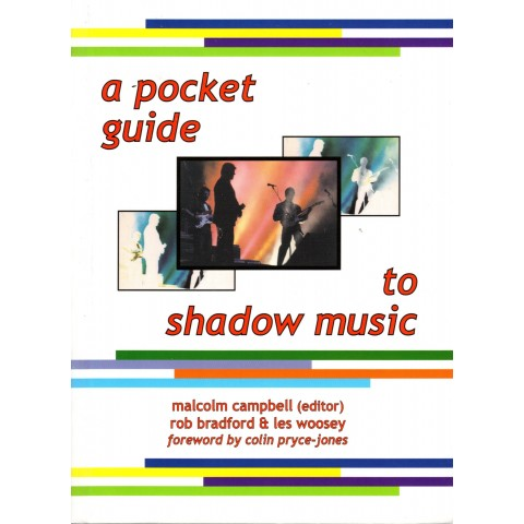 BOOK - A POCKET GUIDE TO SHADOWS MUSIC by MALCOLM CAMPBELL, ROB BRADFORD & LES WOOSEY