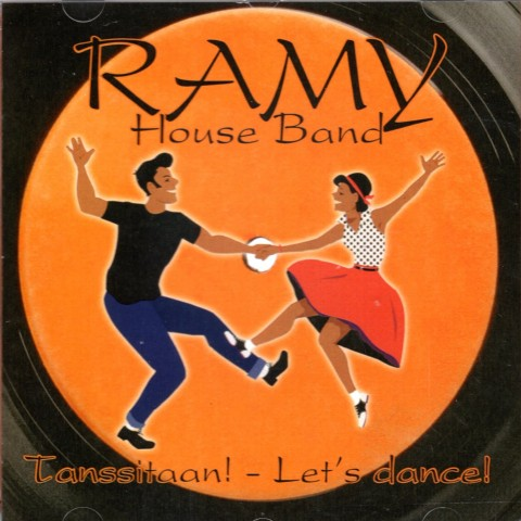 RAMY HOUSE BAND -TANSSITAAN!, LET'S DANCE! - IMPORT CD