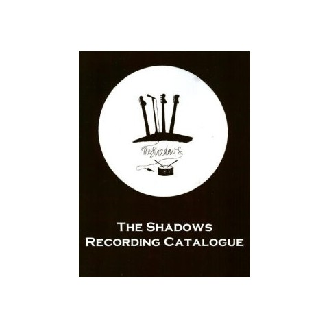 THE SHADOWS RECORDING CATALOGUE - BOOK