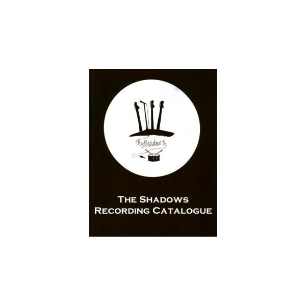 BOOK - THE SHADOWS RECORDING CATALOGUE