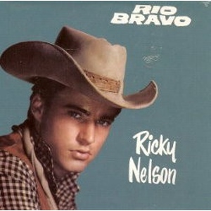 CD - RICKY NELSON - RIO BRAVO - Leo's Den Music Direct