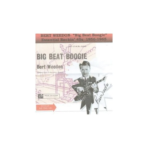 BERT WEEDON - BIG BEAT BOOGIE - ESSENTIAL ROCKIN 45s - 1956-1965  CD