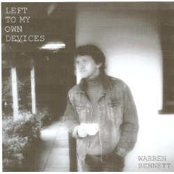WARREN BENNETT - LEFT TO MY OWN DEVICES - CD