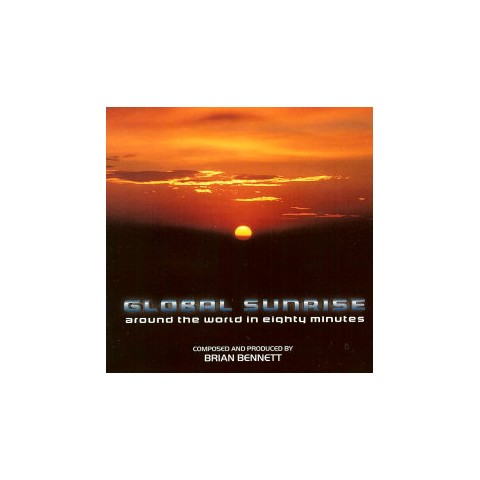 BRIAN BENNETT - GLOBAL SUNRISE - CD
